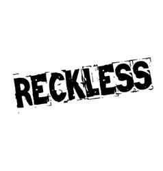 Reckless black stamp vector