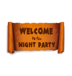 Welcome to the night party - text on scroll ribbon vector