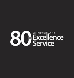 80 year anniversary excellence service template vector