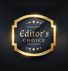 Editors choice golden label design vector