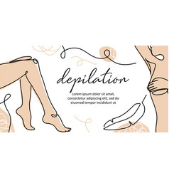 Body depilation banner lady legs armpit vector