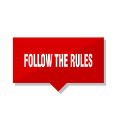 Follow the rules red tag vector