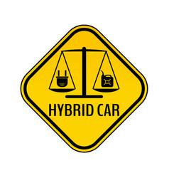 Hybrid car caution sticker save energy automobile vector