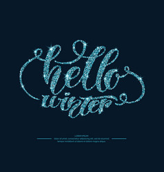 modern hand drawn lettering phrase hello winter vector image