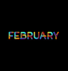 3d iridescent gradient february month sign vector image