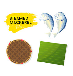 steamed mackerel and leaf banana with basket vector image