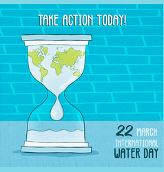 Take action now for world water day and ocean help vector