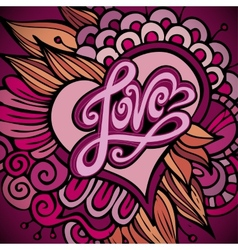 Love hand lettering - handmade calligraphy vector image