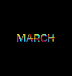 3d iridescent gradient march month sign vector
