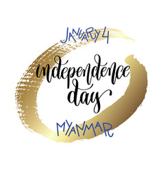 january 4 - independence day - myanmar hand vector image