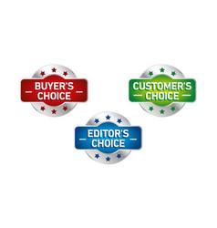Set three badges - editors choice customers vector