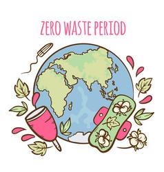 zero waste period feminine hand drawn illus vector image