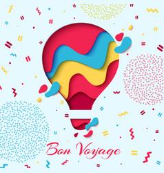 bon voyage paper art hot air balloon concept vector image vector image