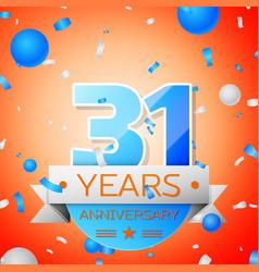 thirty one years anniversary celebration vector image