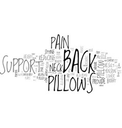 back support pillows text word cloud concept vector image