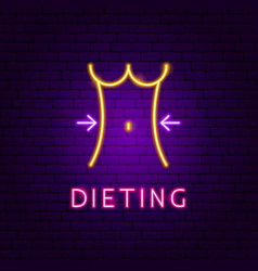 Dieting neon label vector