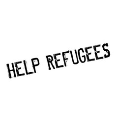 Help refugees rubber stamp vector