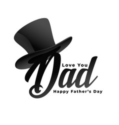 Love you dad message for happy fathers day vector