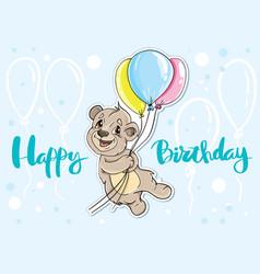 bear with balloons card happy birthday vector image