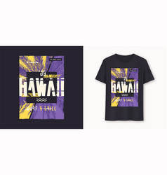 hawaii surf and chill stylish graphic tee vector image