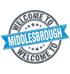welcome to Middlesbrough blue round vintage stamp vector image vector image