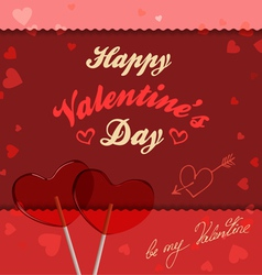 Valentine card with lollipops heart-shaped vector image