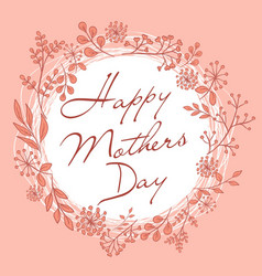 Mothers day wreath pink card vector