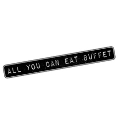 All you can eat buffet rubber stamp vector
