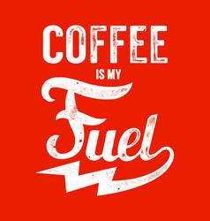 Coffee is my fuel vector