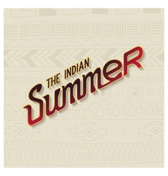 Indian summer lettering design vector image