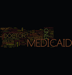 Medicaid doctors text background word cloud vector
