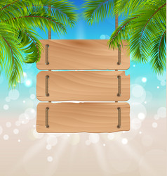 wooden board for your message summer background vector image