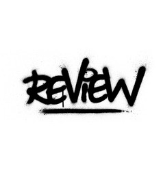 graffiti review word sprayed in black over white vector image