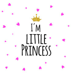 I m little princess abstract background vector