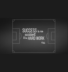 soccer field on black background pele quote vector image