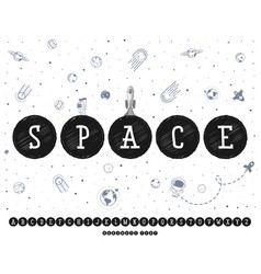 space font alphabet planets in the universe can vector image