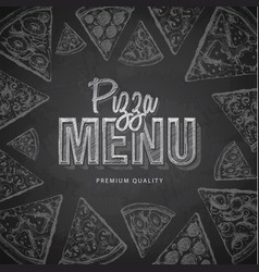 chalk drawing typography pizza menu design vector image