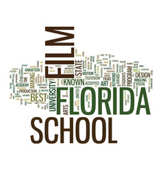 film school in florida text background word cloud vector image