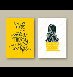 Life is like a cactus thorny but beautiful set of vector
