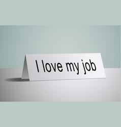 print for work i love my job vector image