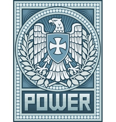 Eagle poster - Symbol of Power vector image vector image