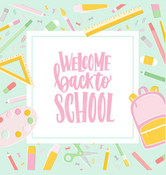 Card template with welcome back to school vector