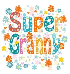 Super granny vector