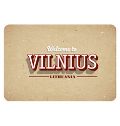 welcome to vilnius vector image
