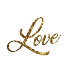 golden glitter of isolated hand writing word love vector image