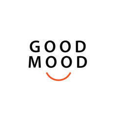 Good mood template design vector