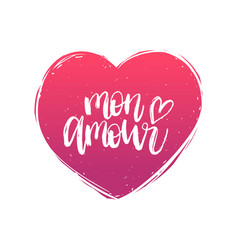 Hand lettering phrase mon amour february vector