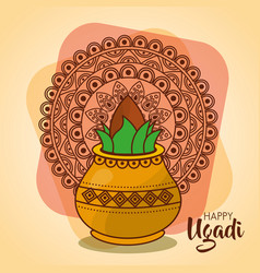 Happy ugadi card template with pot coconut mandala vector