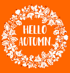 hello autumn wreath orange card vector image