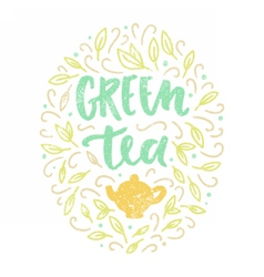 Green tea Lettering and doodles vector image